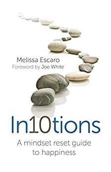 In10tions: A Mindset Reset Guide to Happiness by [Escaro, Melissa]