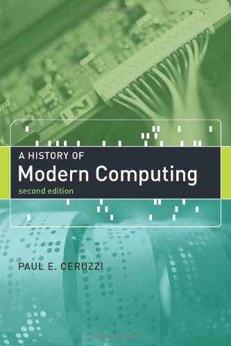 History of Modern Computing (History of Computing)