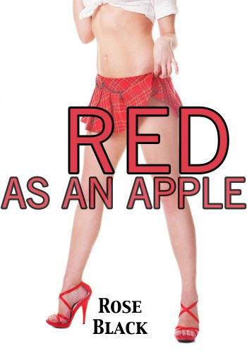 Red As An Apple (a dominant teacher spanking erotic romance) (English Edition)