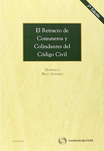 El retracto de comuneros y colindantes del Código Civil (Monografía)