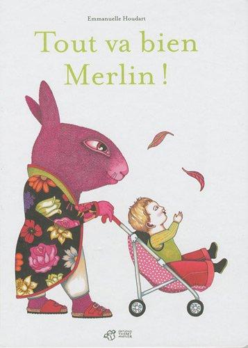 Tout va bien Merlin ! |