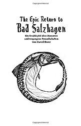 The Epic Return to Bad Salzhagen: Ein Erzählspiel über Mutanten und vergangene Freundschaften