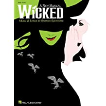 (Wicked: A New Musical) By Schwartz, Stephen (Author) Paperback on 01-Jun-2004