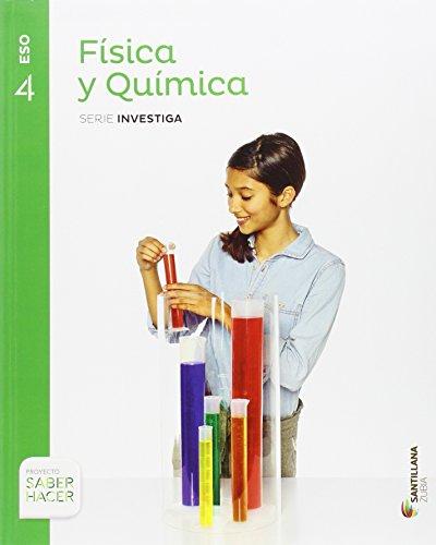 FISICA Y QUIMICA SERIE INVESTIGA 4 ESO SABER HACER - 9788491081739