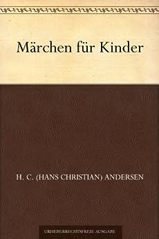 Märchen für Kinder von [Andersen, H. C. (Hans Christian)]