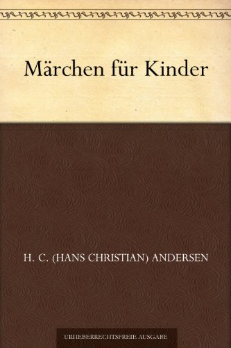Märchen für Kinder (German Edition)