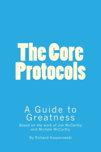 The Core Protocols: A Guide to Greatness