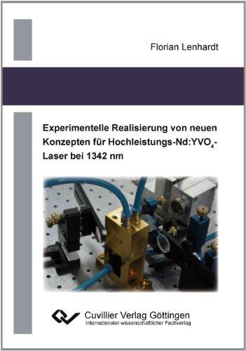 Experimentelle Realisierung von neuen Konzepten für Hochleistungs-Nd:YVO4-Laser bei 1342 nm