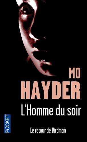 L'homme du soir par Mo HAYDER