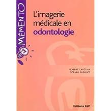 L'imagerie médicale en odontologie