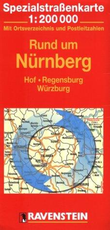 Rund um Nürnberg: Hof, Regensburg, Würzburg. Spezialstrassenkarte mit Ortsverzeichnis. 1:200000
