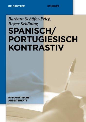 Spanisch / Portugiesisch kontrastiv (Romanistische Arbeitshefte, Band 56)