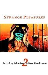 Strange Pleasures