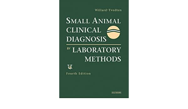 Small Animal Clinical Diagnosis by Laboratory Methods 5e