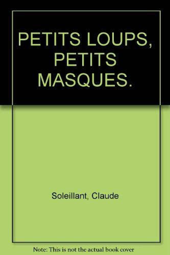 """<a href=""""/node/3693"""">Petits loups, petits masques</a>"""