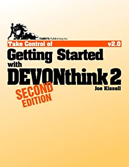 Take Control of Getting Started with DEVONthink 2 par [Kissell, Joe]