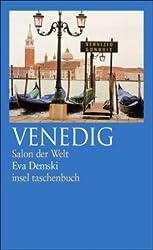 Venedig: Salon der Welt (insel taschenbuch)