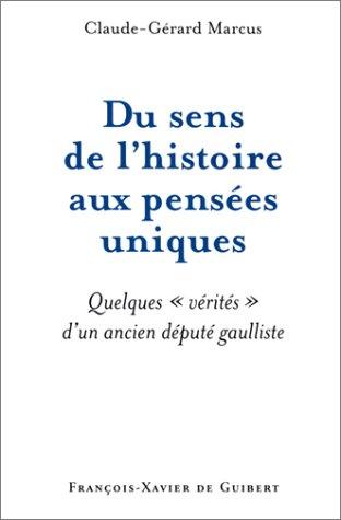 Du sens de l'histoire aux pensées uniques