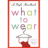 What to Wear: A Style Handbook