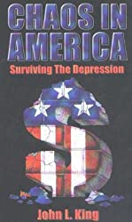Chaos in America: Surviving the Depression