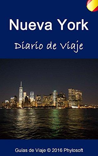 Guía de Viaje a Nueva York: Diario de Viaje por Jorge Mir