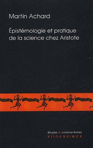 Epistemologie et science chez aristote