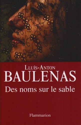Des noms sur le sable par Lluis-Anton Baulenas