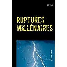Ruptures millénaires: Sous-titre