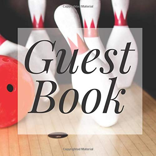 Guest Book: Bowling Skittles Bowl - Signing Guestbook Gift Log Photo Space Book for Birthday Party Celebration Anniversary Baby Bridal Shower Wedding ... Keepsake to Write Special Memories In (Prop Ideen Für Photo Booth)