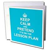 3drose hellblau Keep Calm and Pretend Its On The Lesson Plan Lehrer Geschenk – Grußkarten, 15,2 x 15,2 cm, Set 6 (GC _ 179739 _ 1)