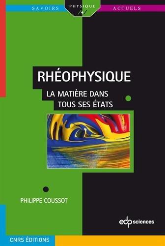 Rhéophysique : La matière dans tous ses états par Philippe Coussot