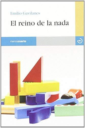El reino de la nada by Emilio Gavilanes (2011-11-01)