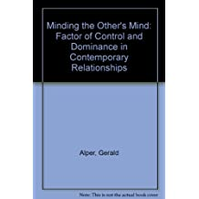 Minding the Other's Mind: The Factor of Control and Dominance in Contemporary Relationships