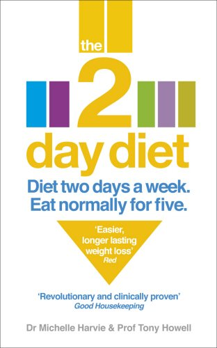 The 2-Day Diet: Diet Two Days a Week. Eat Normally for Five. - Michelle Harvie