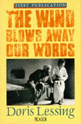 The wind blows away our words: and other documents relating to the Afghan resistance
