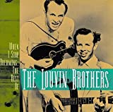 Songtexte von The Louvin Brothers - When I Stop Dreaming: The Best of the Louvin Brothers