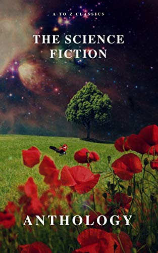 The Science Fiction Anthology (English Edition)