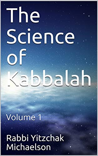 The Science of Kabbalah: Volume 1 (English Edition)