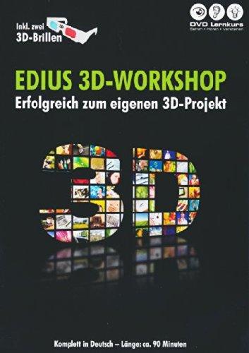 EDIUS 3D-Workshop - Erfolgreich zum eigenen 3D-Projekt (Inkl. zwei 3D-Brillen)