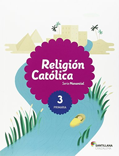 RELIGION CATOLICA SERIE MANANTIAL 3 PRI - 9788483056271
