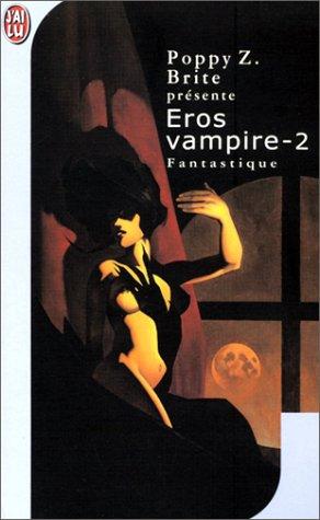 Eros vampire, tome 2