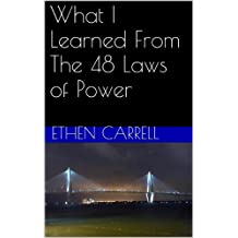 What I Learned From The 48 Laws of Power (English Edition)