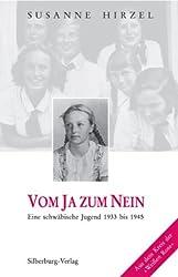 Vom Ja zum Nein: Eine schwäbische Jugend 1933-1945. Aus dem Kreis der