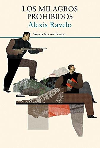 Los milagros prohibidos (Nuevos Tiempos nº 363) por Alexis Ravelo