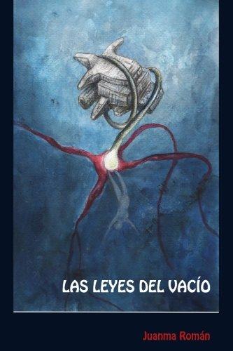 Las Leyes del Vacío: Un oscuro thriller de ciencia ficción