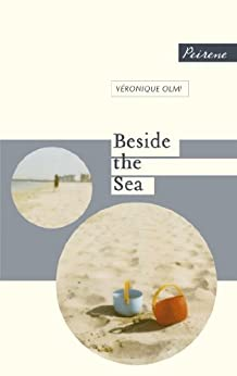 Beside The Sea by [Olmi, Véronique]