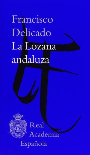La Lozana Andaluza (Clásicos) por Francisco Delicado
