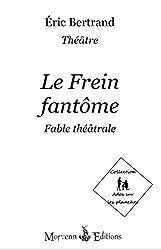 Le Frein Fantôme