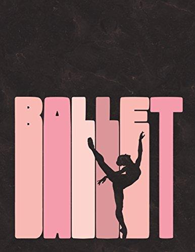 Ballet - Notebook For Dancers: 8.5