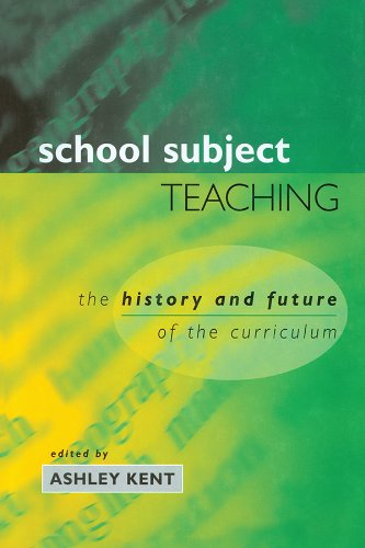 School Subject Teaching: The History and Future of the Curriculum